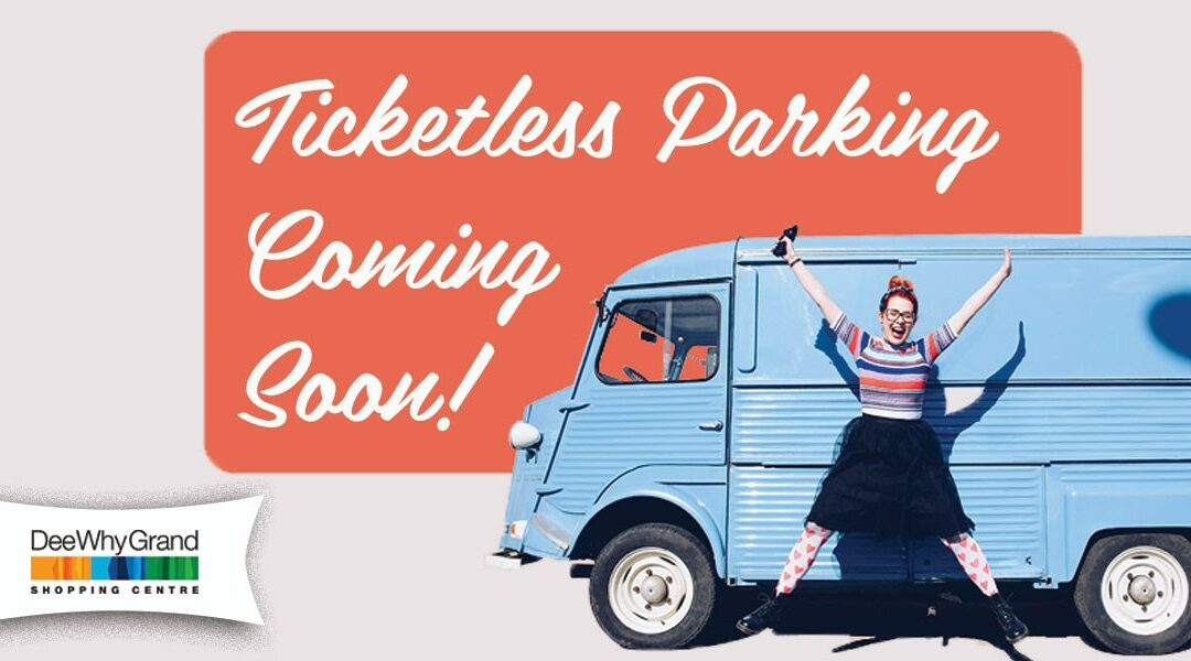 Ticketless Parking is Coming to Dee Why Grand